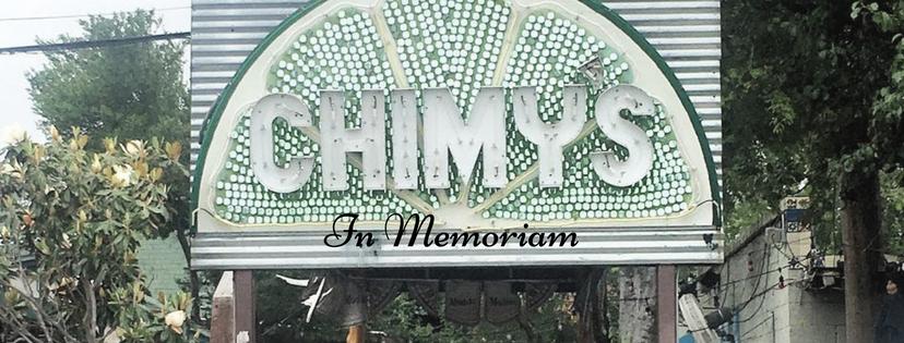 Chimy's: In Memoriam