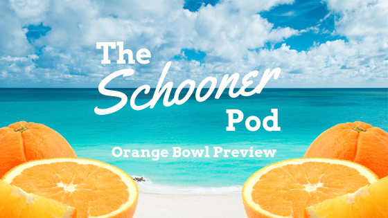 The Schooner Pod: Orange Bowl
